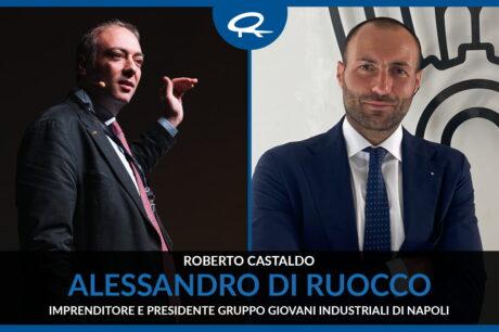 Performance e Condivisione di Idee con il Presidente Gruppo Giovani Industriali di Napoli Alessandro Di Ruocco